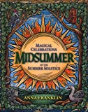 Midsummer: Magical Celebrations of the Summer Solstice (Holiday Series)