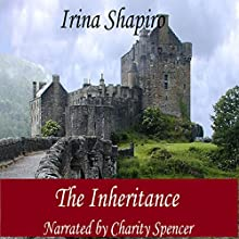 The Inheritance Audiobook by Irina Shapiro Narrated by Charity Spencer