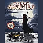Night of the Soul Stealer: Last Apprentice, #3 | Joseph Delaney