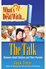 What's the Deal With The Talk Between Adult Children and Their Parents Kindle Edition