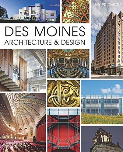 Read Online Des Moines Architecture & Design pdf