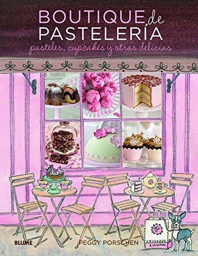 Download Boutique de pastelería: Pasteles, cupcakes y otras delicias (Spanish Edition) PDF