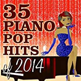 35 pop hits 2014 - 35 Piano Pop Hits of 2014