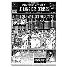 PASSAGERS DU VENT (LES) T.08 : LE SANG DES CERISES (JOURNAL 4/4)