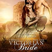 Victorian Bride: Moment in Time, Book 2 | Lexy Timms