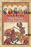 Der Falke von Palermo: Roman