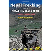 Nepal Trekking & the Great Himalaya Trail, 2nd: A route and planning guide