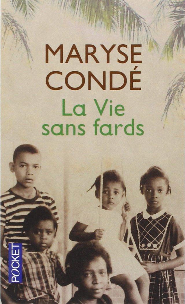 Read Online La Vie sans fards PDF