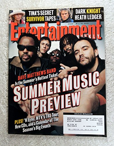 (Dave Matthews Band - Summer Music Preview - Entertainment Weekly - #596 - May 18, 2001 - Tina's Secret Survivor Tapes, Dark Knight Heath Ledger articles)