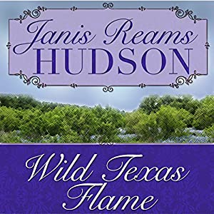 Wild Texas Flame Audiobook