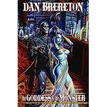 Dan Brereton: The Goddess & The Monster