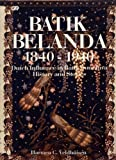 img - for Batik Belanda 1840-1940: Dutch Influence in Batik from Java History and Stories book / textbook / text book