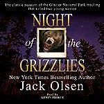 Night of the Grizzlies | Jack Olsen