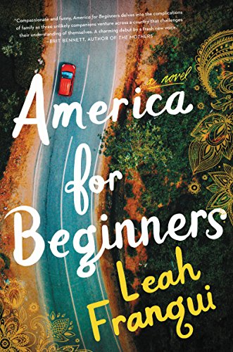 America for Beginners: A Novel by [Franqui, Leah]
