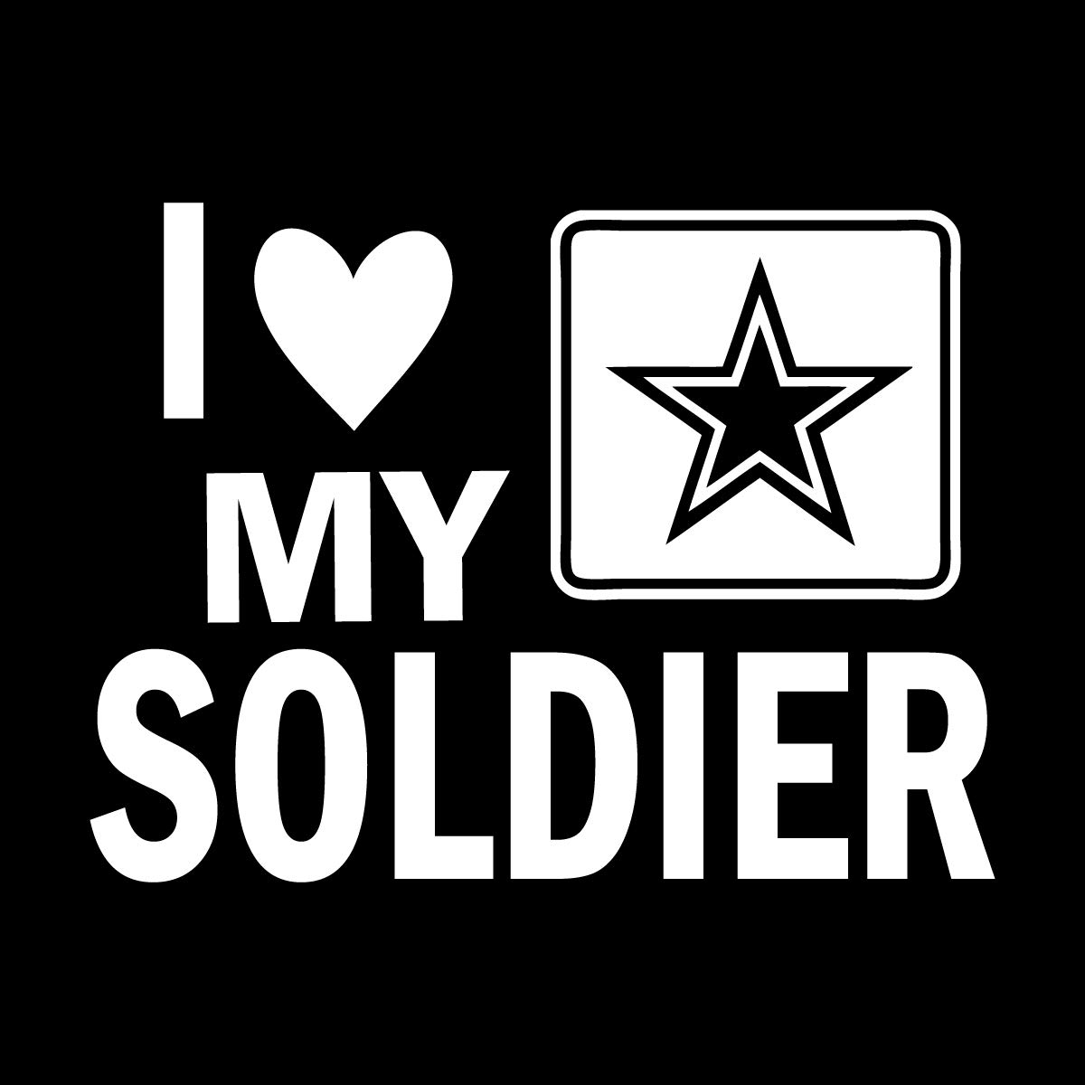 One 5.5 Inch White Decal More Shiz I Love My Army Soldier Vinyl Decal Sticker Car Truck Van SUV Window Wall Cup Laptop MKS0686