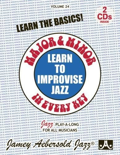 Major and Minor: Learn To Improvise Jazz in Every Key, Vol. 24 (book with 2 CDs)