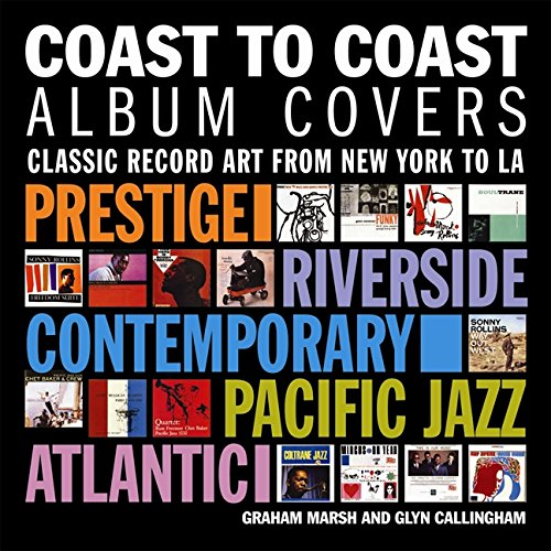 Coast to Coast Album Covers: Classic Record Art from New York to LA