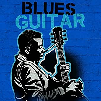 blues guitar by various artists on amazon music. Black Bedroom Furniture Sets. Home Design Ideas