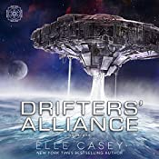 Drifters' Alliance, Book 1 | Elle Casey
