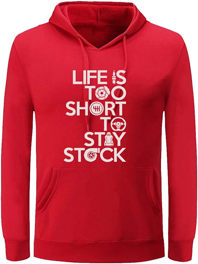 Unisex Life is Too Short to Stay Stock Cool Novelty Hoodies