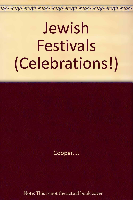 Jewish Festivals (Celebrations)