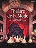Théâtre de la Mode: Fashion Dolls: The Survival of Haute Couture
