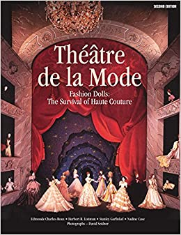Théâtre de la Mode: Fashion Dolls: The Survival of Haute Couture