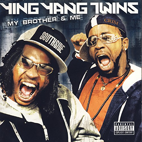 My Brother & Me [Explicit]