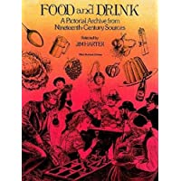 Food and Drink: A Pictorial Archive from 19th Century Sources (Dover Pictorial Archive)
