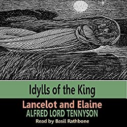 Idylls of the Kings - Lancelot & Elaine