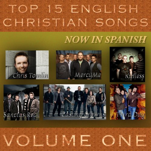 Top 15 English Christian Songs in Spanish