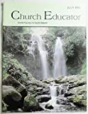 img - for Church Educator: Creative Resources for Church Educators. Volume 23 Number 7, July 1998 book / textbook / text book
