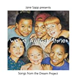 We've All Got Stories: Songs from the Dream Proje