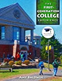 First-Generation College Experience, the Plus NEW MyStudentSuccessLab 2013 Update -- Access Card Package, Baldwin, Amy, 0321944070