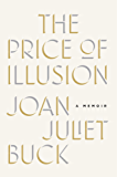 The Price of Illusion: A Memoir (English Edition)