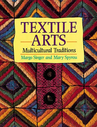 Textile Arts: Multicultural Traditions