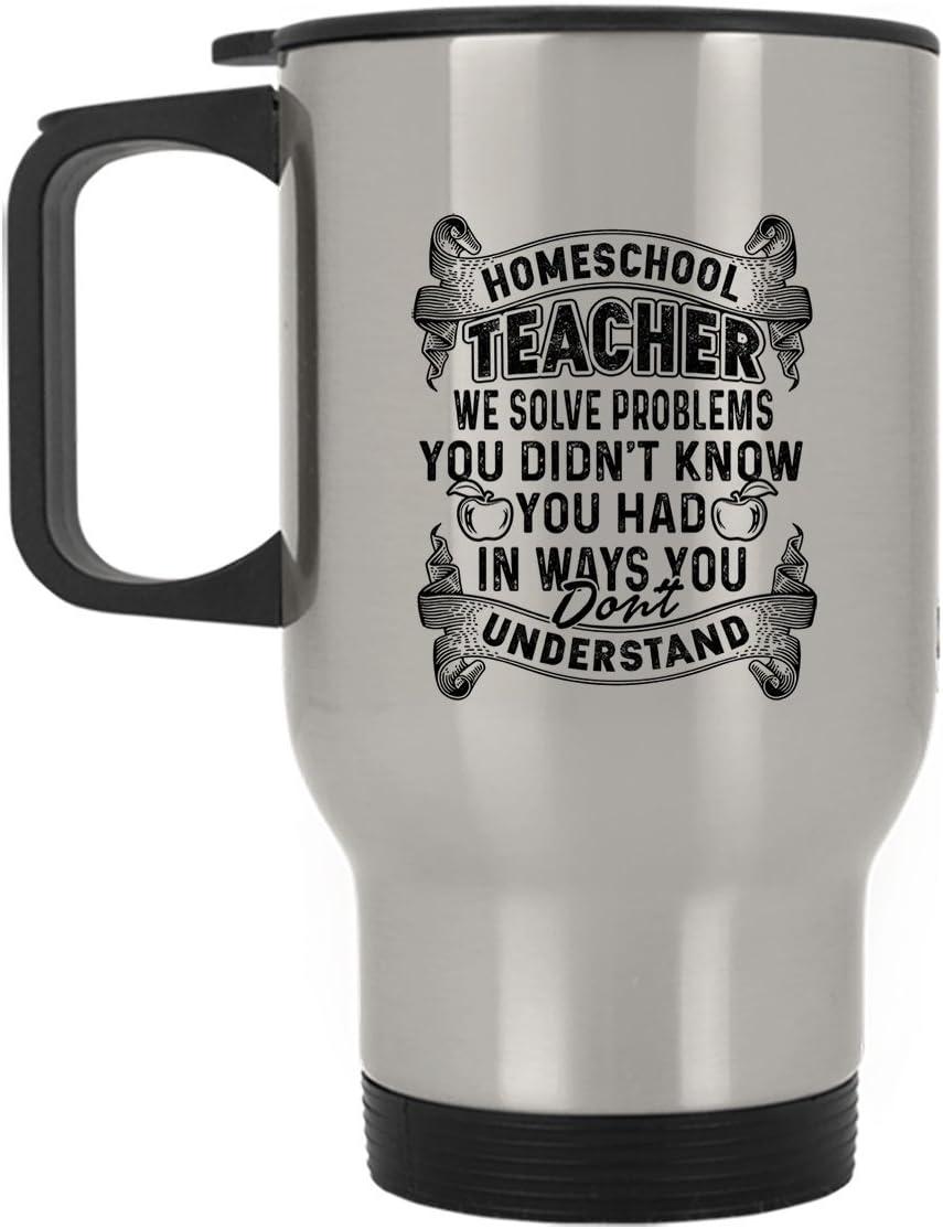 Cool Homeschool Teacher Solve Problems Large Travel Mug, Steel Mug (Silver Mug)