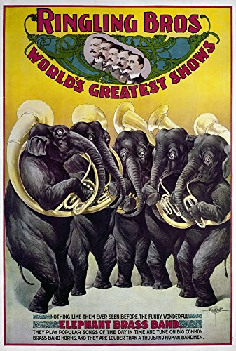 (Circus Poster C1899 Namerican Poster C1899 For Ringling Brothers Circus Featuring An Elephant Brass Band Poster Print by (24 x 36))