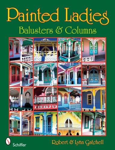 Balusters & Columns (Painted Ladies)