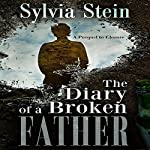 The Diary of a Broken Father | Sylvia Stein