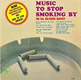 Music to Stop Smoking By