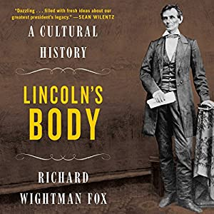 Lincoln's Body Audiobook