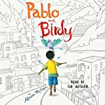 Pablo and Birdy | Alison McGhee