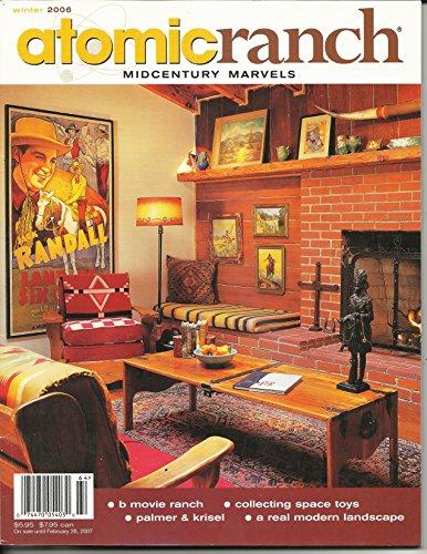 (Atomic Ranch Mid Century Marvels Magazine Winter 2005 Issue No. 8 )