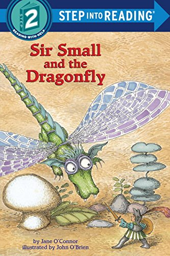 Sir Small and the Dragonfly (Step into Reading) (Dragonflies For Kids)
