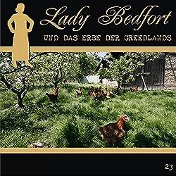 Das Erbe der Greedlands (Lady Bedfort 23)