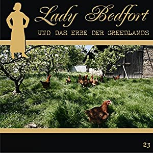 Das Erbe der Greedlands (Lady Bedfort 23) Hörspiel