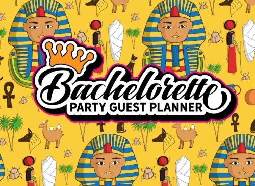 Download Bachelorette Party Guest Planner: Blank Guest List, Guest List Organizer, Guest List Notebook, List Names and Addresses of People to Invite & Send ... Party Guest Planners (Volume 13) PDF
