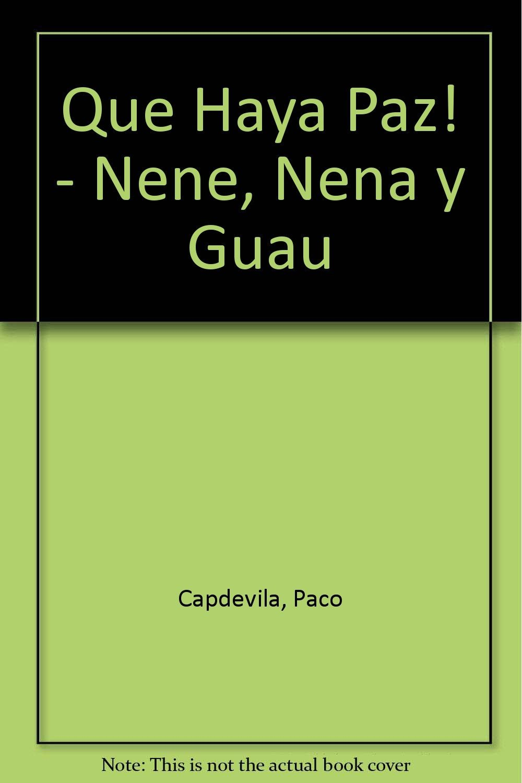 Que Haya Paz! - Nene, Nena y Guau (Spanish Edition) ebook
