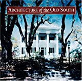 Architecture of the Old South, Mills Lane, 1558590447